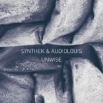 Synthek Audiolouis - Unwise