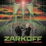 Popsimonova Zarkoff - Die Brucke