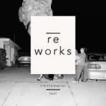 Trentemoller - Lost Reworks