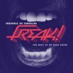 Frederic De Carvalho - Freak!