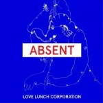 Love Lunch Corporation - Absent